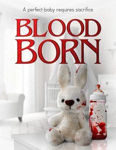 Blood.Born.2021.720p.WEB.h264-RUMOUR – 3.5 GB