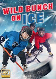 Wild.Bunch.On.Ice.2020.1080p.AMZN.WEB-DL.DDP5.1.H.264-DREAMCATCHER – 5.6 GB