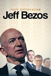 Tech.Billionaires.Jeff.Bezos.2021.1080p.WEB-DL.AAC2.0.H.264-ROCCaT – 2.4 GB