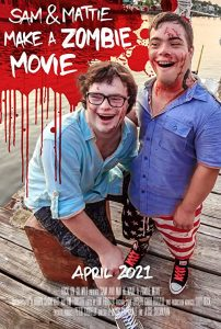 Sam.and.Mattie.Make.a.Zombie.Movie.2021.1080p.WEB-DL.DD5.1.H.264-ROCCaT – 5.1 GB