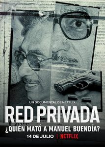 Private.Network.Who.Killed.Manuel.Buendia.2021.1080p.NF.WEB-DL.DDP5.1.H.264-TEPES – 3.1 GB