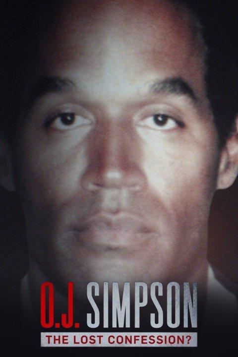 O.J. Simpson: The Lost Confession?