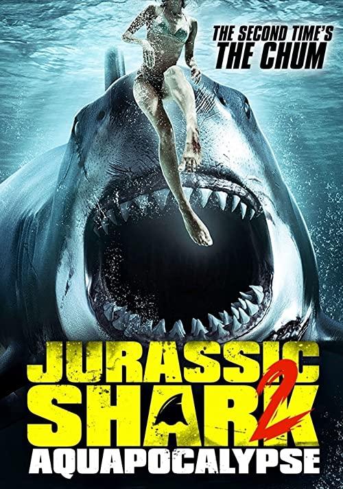 Jurassic Shark 2: Aquapocalypse