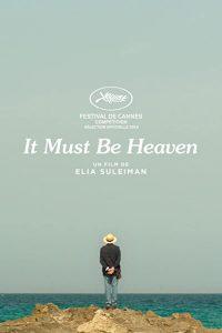 It.Must.Be.Heaven.2019.1080p.AMZN.WEB-DL.DD+5.1.H.264-Cinefeel – 4.8 GB