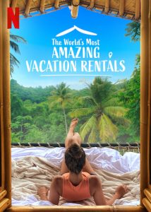 The.Worlds.Most.Amazing.Vacation.Rentals.S02.1080p.NF.WEB-DL.DDP5.1.H.264-KHN – 12.9 GB