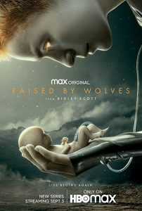 Raised.By.Wolves.2020.S01.1080p.AMZN.WEB-DL.DDP5.1.H.264-FLUX – 26.6 GB