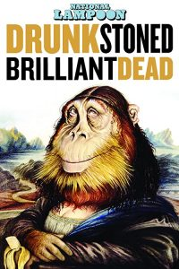 Drunk.Stoned.Brilliant.Dead.The.Story.of.the.National.Lampoon.2015.720p.BluRay.DD5.1.x264-NCmt – 3.9 GB