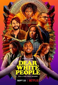 Dear.White.People.S04.720p.NF.WEB-DL.DDP5.1.x264-TEPES – 5.6 GB