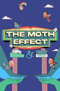 The.Moth.Effect.S01.1080p.AMZN.WEB-DL.DDP2.0.H.264-NPMS – 6.7 GB