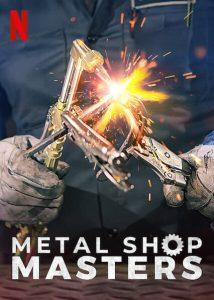 Metal.Shop.Masters.S01.720p.NF.WEB-DL.DDP5.1.H.264-KHN – 4.2 GB