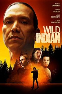 Wild.Indian.2021.1080p.AMZN.WEB-DL.DDP5.1.H.264-EVO – 2.2 GB