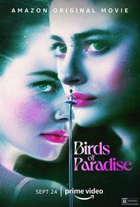 Birds.of.Paradise.2021.2160p.AMZN.WEB-DL.DDP5.1.HDR.HEVC-CMRG – 12.4 GB