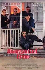 Disorganized.Crime.1989.1080p.BluRay.x264-UNTOUCHABLES – 7.7 GB