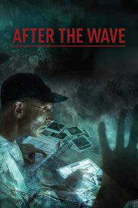 After.The.Wave.The.Worlds.Greatest.Forensic.Detective.Story.2014.1080p.WEB.H264-CBFM – 2.2 GB