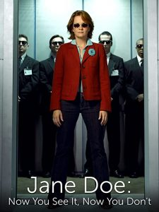 Jane.Doe.Now.You.See.It.Now.You.Dont.2005.1080p.AMZN.WEB-DL.DDP2.0.H.264-TEPES – 6.0 GB