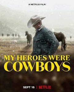 My.Heroes.Were.Cowboys.2021.720p.NF.WEB-DL.DD5.1.x264-KHN – 415.7 MB