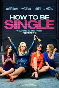 How.to.Be.Single.2016.1080p.Blu-ray.Remux.AVC.DTS-HD.MA.5.1-KRaLiMaRko – 22.8 GB