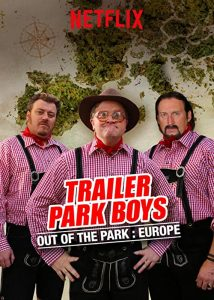 Trailer.Park.Boys.Out.of.the.Park.Europe.S01.1080p.NF.WEB-DL.DDP5.1.x264-NPMS – 10.4 GB