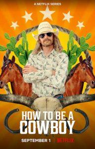 How.To.Be.A.Cowboy.S01.720p.NF.WEB-DL.DDP5.1.H.264-GOSSIP – 4.6 GB