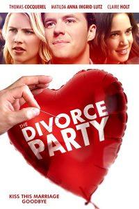 The.Divorce.Party.2019.1080p.BluRay.FLAC.2.0.x264-TayTO – 10.7 GB