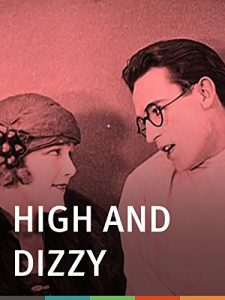 High.and.Dizzy.1920.Criterion.Collection.1080i.Blu-ray.Remux.AVC.DD.2.0-KRaLiMaRKo – 3.4 GB