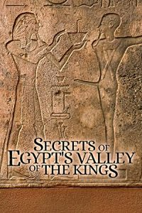Secrets.of.Egypt's.Valley.of.the.Kings.S01.720p.ALL4.WEB-DL.AAC2.0.H.264-NTb – 2.8 GB