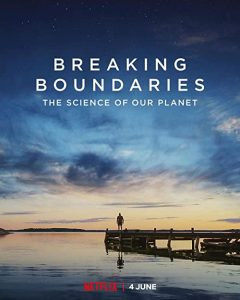 Breaking.Boundaries.The.Science.Of.Our.Planet.2021.2160p.NF.WEB-DL.DDP5.1.HDR.H.265 – 7.0 GB