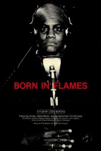 Born.in.Flames.1983.1080p.BluRay.REMUX.AVC.FLAC.2.0-TRiToN – 18.1 GB