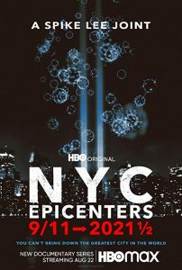 NYC.Epicenters.9.11.to.2021.S01.720p.HMAX.WEB-DL.DD5.1.H.264-WELP – 11.7 GB