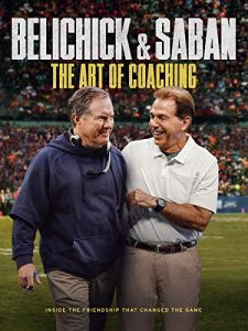 Belichick.and.Saban.The.Art.of.Coaching.2019.1080p.WEB.h264-OPUS – 4.4 GB