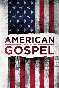 American.Gospel.Christ.Alone.2018.1080p.WEB-DL.AAC.2.0.x264-NOGROUP – 4.4 GB