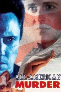 All.American.Murder.1991.1080P.BLURAY.X264-WATCHABLE – 13.9 GB