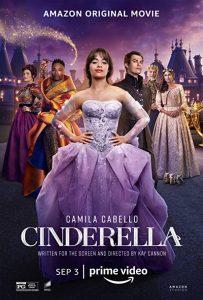 Cinderella.2021.1080p.AMZN.WEB-DL.DDP5.1.H.264-CMRG – 7.3 GB