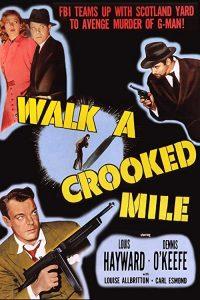 Walk.a.Crooked.Mile.1948.1080p.BluRay.REMUX.AVC.FLAC.1.0-EPSiLON – 22.7 GB