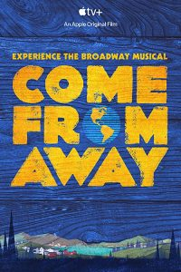 Come.From.Away.2021.2160p.ATVP.WEB-DL.DDP5.1.Atmos.DV.HEVC-FLUX – 19.0 GB