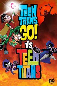 Teen.Titans.Go.vs.Teen.Titans.2019.720p.HMAX.WEB-DL.DD5.1.x264-LAZY – 2.0 GB