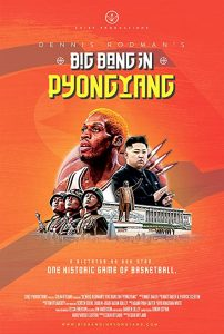 Dennis.Rodmans.Big.Bang.in.PyongYang.2015.720p.BluRay.x264-SADPANDA – 3.3 GB