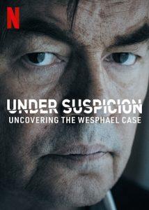 Under.Suspicion.Uncovering.the.Wesphael.Case.S01.1080p.NF.WEB-DL.DDP5.1.H.264-3cTWeB – 4.6 GB