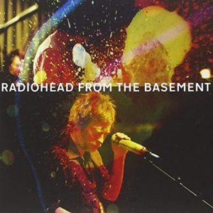 Radiohead.From.the.Basement.2011.1080p.WEB.H264-403 – 5.6 GB