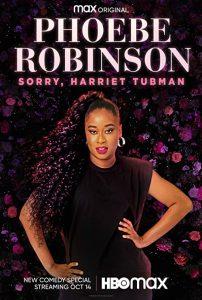 Phoebe.Robinson.Sorry.Harriet.Tubman.2021.720p.WEB.h264-KOGi – 1.4 GB