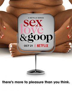 Sex.Love.and.Goop.S01.2021.1080p.Netflix.WEB-DL.HEVC.DV.DDP-HDCTV – 9.4 GB