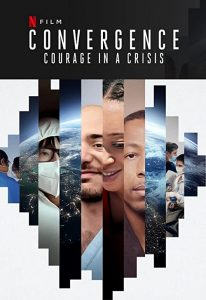 Convergence.Courage.in.a.Crisis.2021.1080p.NF.WEB-DL.DDP5.1.x264-NPMS – 5.0 GB