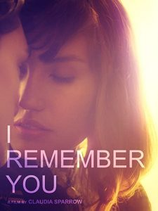 I.Remember.You.2015.1080p.WEBRip.DD2.0.x264-NTb – 3.3 GB