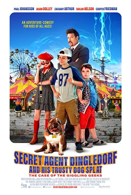 Secret Agent Dingledorf and His Trusty Dog Splat