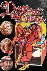 Dont.Play.US.Cheap.1973.1080p.BluRay.x264.DD3.0-HANDJOB – 8.0 GB