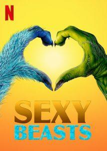 Sexy.Beasts.2021.S02.1080p.NF.WEB-DL.DDP5.1.x264-NPMS – 6.1 GB