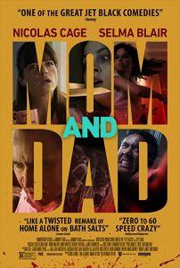 Mom.and.Dad.2017.1080p.BluRay.DD+5.1.x264-LoRD – 10.6 GB
