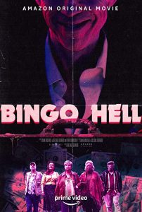 Bingo.Hell.2021.2160p.AMZN.WEB-DL.DDP5.1.x265-182K – 8.8 GB