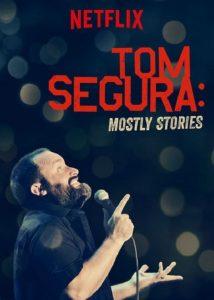 Tom.Segura.Mostly.Stories.2016.1080p.WEBRip.DD5.1.x264-NTb – 3.3 GB