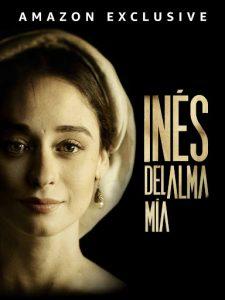 Ines.del.alma.mia.S01.1080p.WEB-DL.DD5.1.H.264 – 19.4 GB
